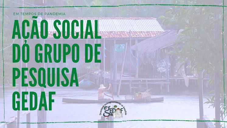 Grupo de pesquisa GEDAF desenvolverá ação social em comunidades do Baixo Tocantins